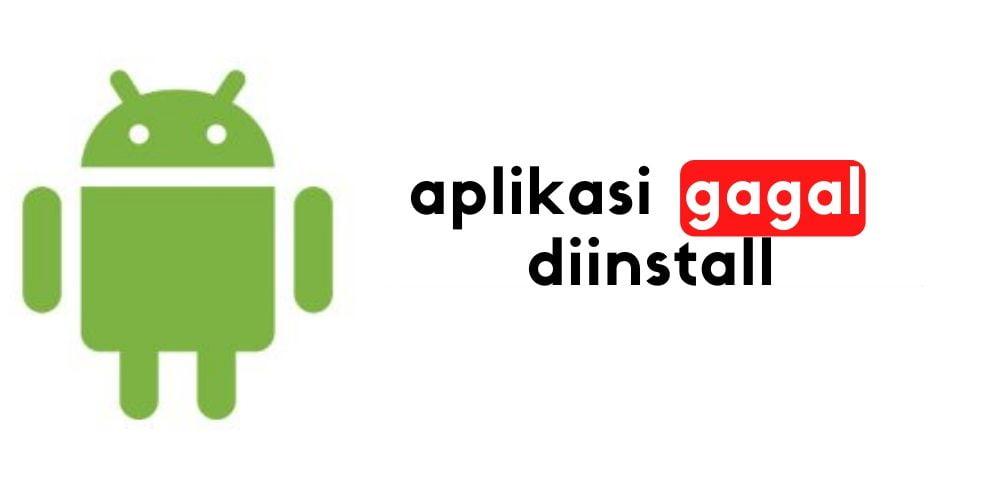 Cara Mengatasi Aplikasi Tidak Terpasang di Hp Android 2020