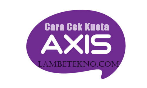 3 Cara Cek Kuota AXIS Hitz, Bronet Terbaru dan Terlengkap 2018
