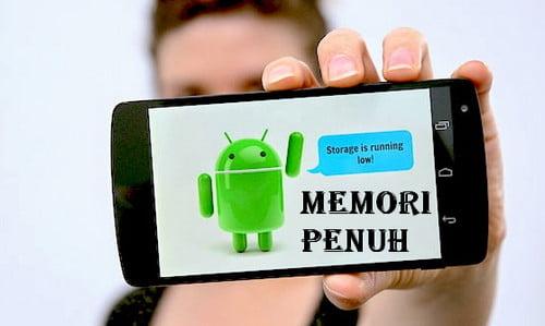 5 Cara Mengatasi Penyimpanan Android Penuh Tanpa ROOT AMPUH
