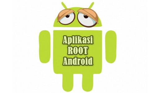 List Aplikasi Root Support Semua Hp