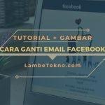 Cara Mengganti Email Fb dan Menghapus Email Utama
